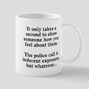 Indecent Exposure Mug