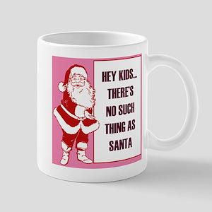 no such thing as santa Mug