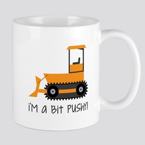 A Bit Pushy Mugs