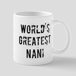 Worlds Greatest Nani Mug
