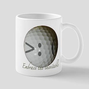 Embrace the inevitable Mug