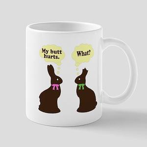 My butt hurts Chocolate bunnies Mug