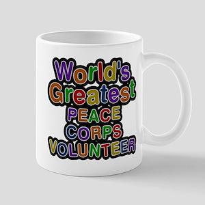 Worlds Greatest PEACE CORPS VOLUNTEER Mugs