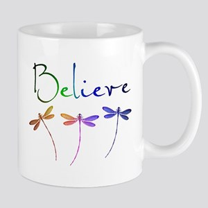 Believe...dragonflies Mugs