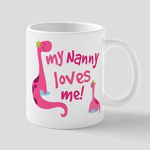 My Nanny Loves Me Mug