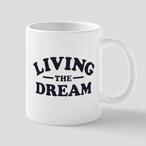 Living the Dream Mugs