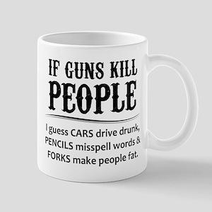 If Guns Kill People Mugs