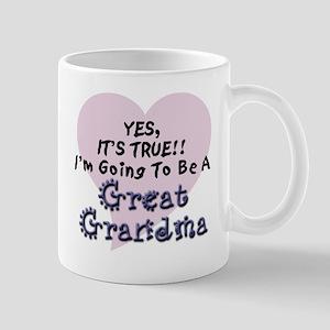 True Great Grandma To Be Mug