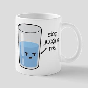 Stop Judging Me Mugs