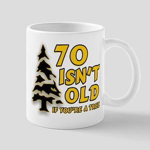 70 isn't old Mug