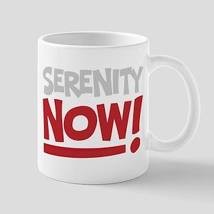 Serenity Now! Mug