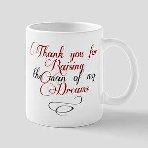Man of my dreams Mother in law Mug