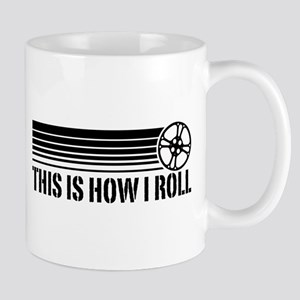 This Is How I Roll Film Reel Mug