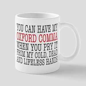 Don't Take My Oxford Comma Mugs