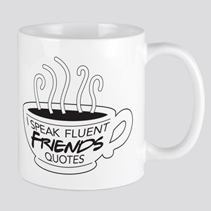I Speak Friends Quotes Mug