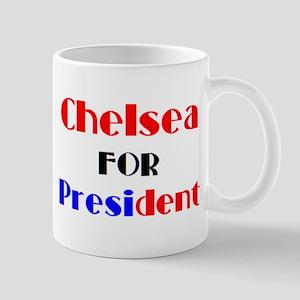 chelsea for president 11 oz Ceramic Mug