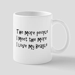 The more I love my Beagle. Mugs
