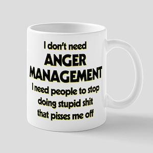 I Don't Need Anger Management 11 oz Ceramic Mug