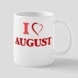 I Love August Mugs