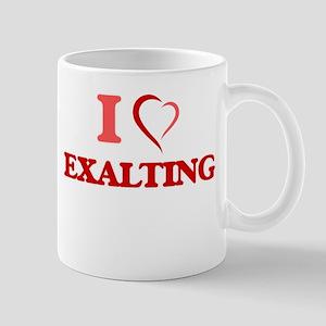 I love EXALTING Mugs