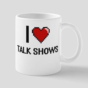 I love Talk Shows Digital Design Mugs