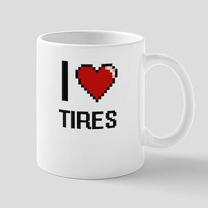 I love Tires digital design Mugs