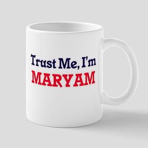 Trust Me, I'm Maryam Mugs