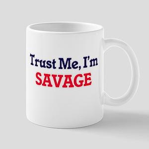 Trust Me, I'm Savage Mugs