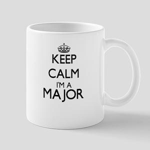 Keep calm I'm a Major Mugs