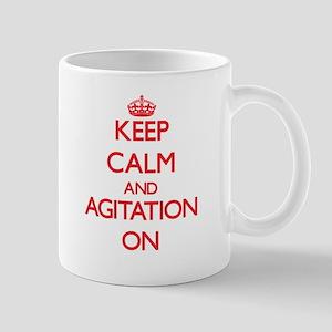 Keep Calm and Agitation ON Mugs
