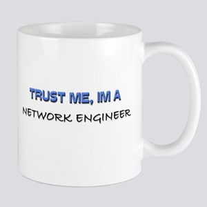 Trust Me I'm a Network Engineer Mug