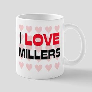 I LOVE MILLERS Mug