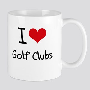 I Love Golf Clubs Mug