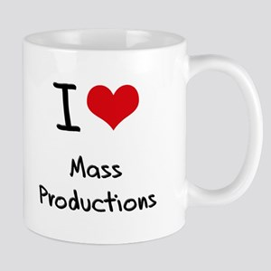 I Love Mass Productions Mug