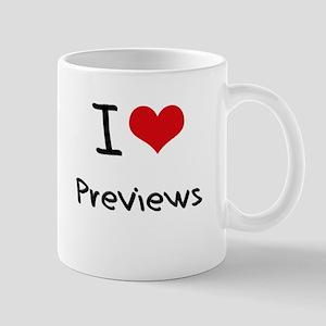 I Love Previews Mug