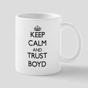 Keep calm and Trust Boyd Mugs