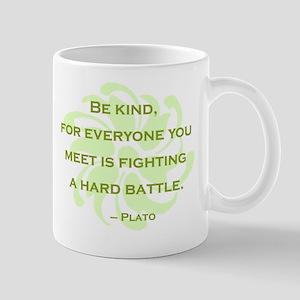 Plato Quote: Be Kind -- Mug