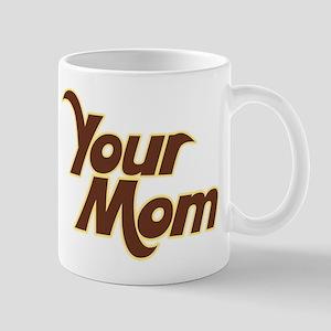 Your MOM Mug
