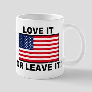 Love It or Leave It Mug