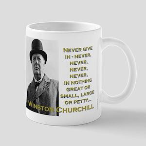 Never Give In - Churchill 11 oz Ceramic Mug