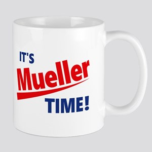 It's Mueller Time Mugs