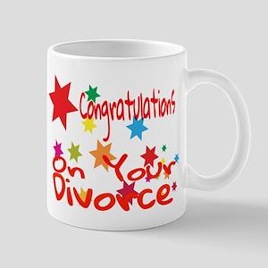 Congratulations On Your Divorce Mugs