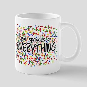 I Put Sprinkles on Everything Mug