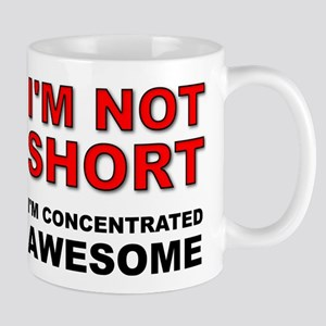 Not Short Concentrated Awesome Mugs