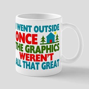 Went Outside Graphics Weren't Great Mug
