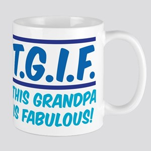 THIS GRANDPA IS FABULOUS! Mug
