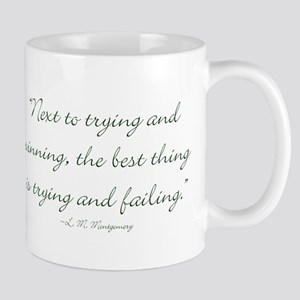 The best thing is trying and failing Mugs