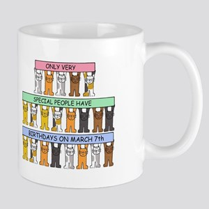 March 7th Birthday with cats Mugs