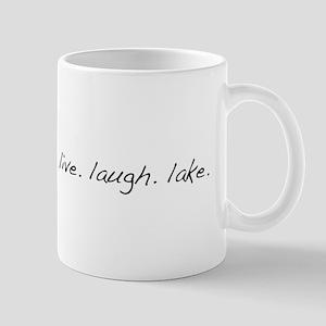 Live. Laugh. Lake. Mug