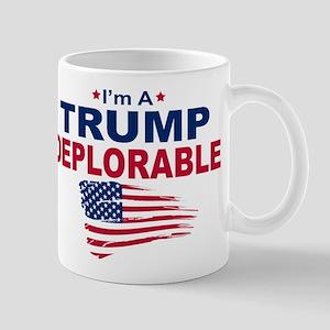 I'm A Trump Deplorable Mugs